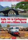 DVD Dalla 741 in Garfagnana alla E 444 a Milano Smi.to