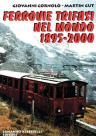 Ferrovie Trifasi nel mondo 1895-2000